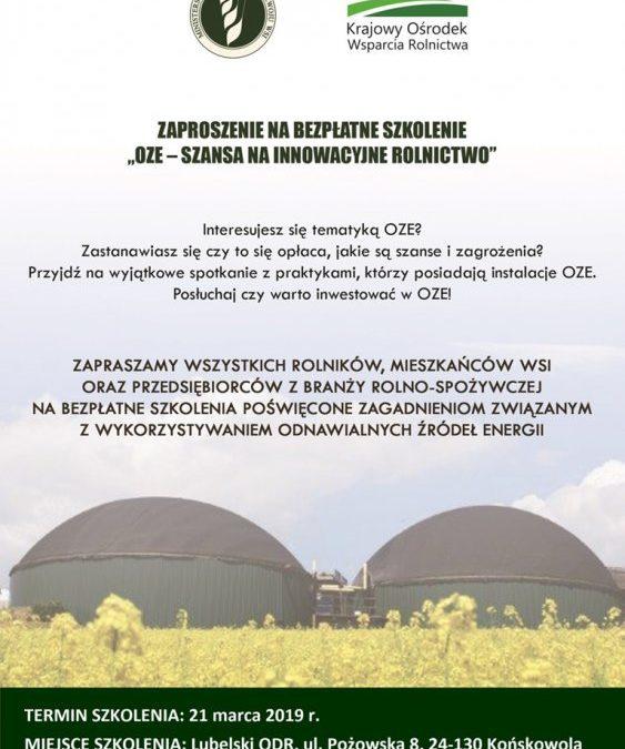 """Zaproszenie na bezpłatne szkolenie ,,OZE – szansa na innowacyjne rolnictwo"""""""