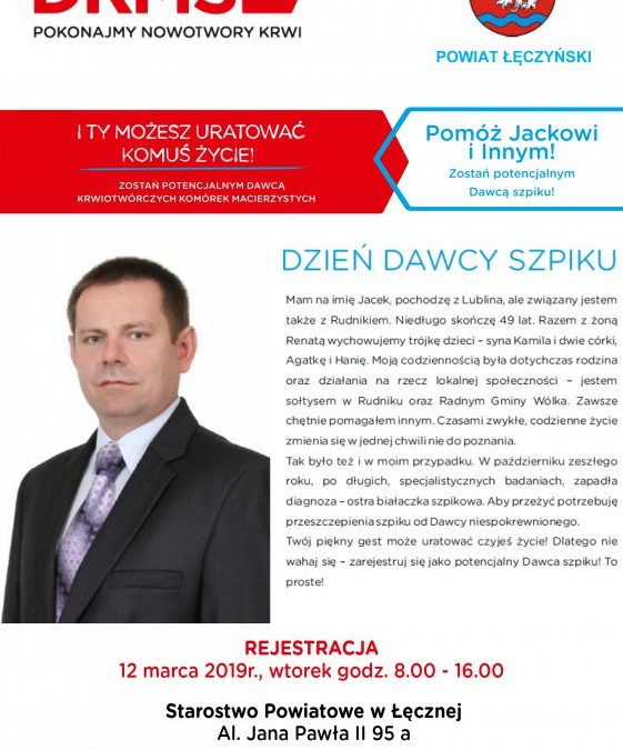 Fundacja DKMS wraz z Powiatem Łęczyńskim rozpoczęła poszukiwania potencjalnego dawcy szpiku.
