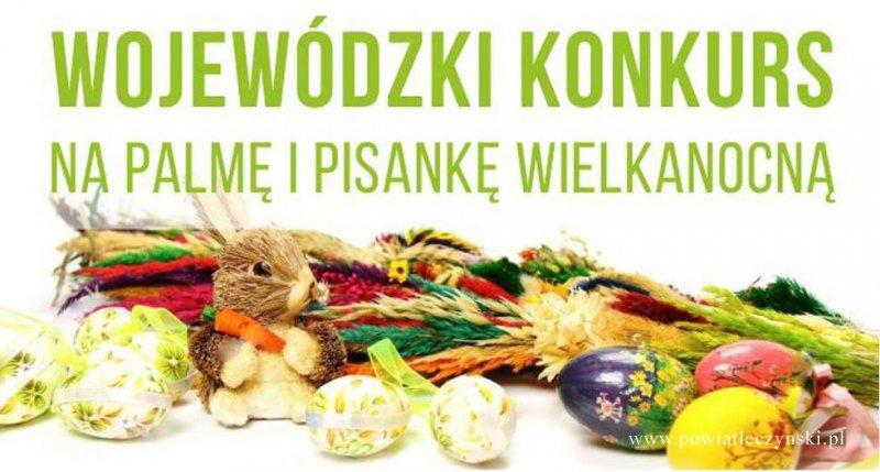 I Wojewódzki Konkurs na Najpiękniejszą Pisankę i Palmę Wielkanocną