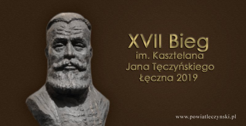 """XVII Bieg Kasztelański """"Łęczna 2019"""""""