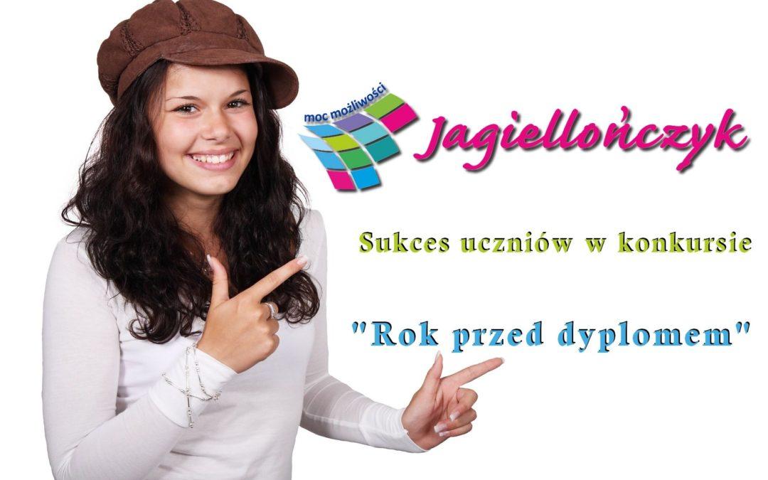 """Sukces uczniów Jagiellończyka w konkursie """"Rok przed dyplomem"""""""