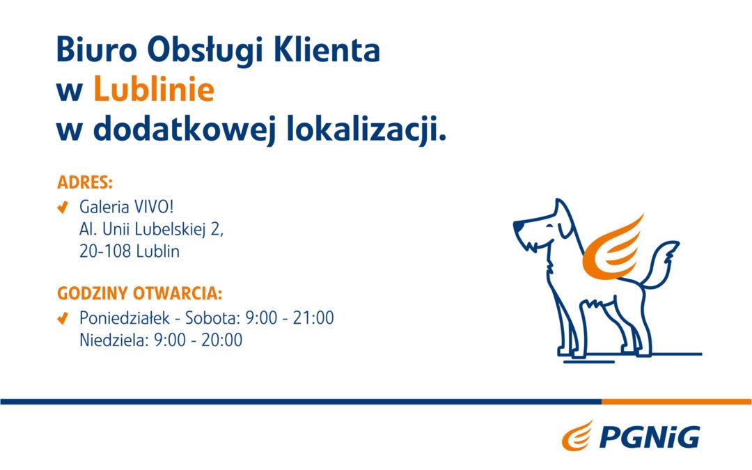 PGNiG Lublin informuje o otwarciu nowego punktu Biura Obsługi Klienta