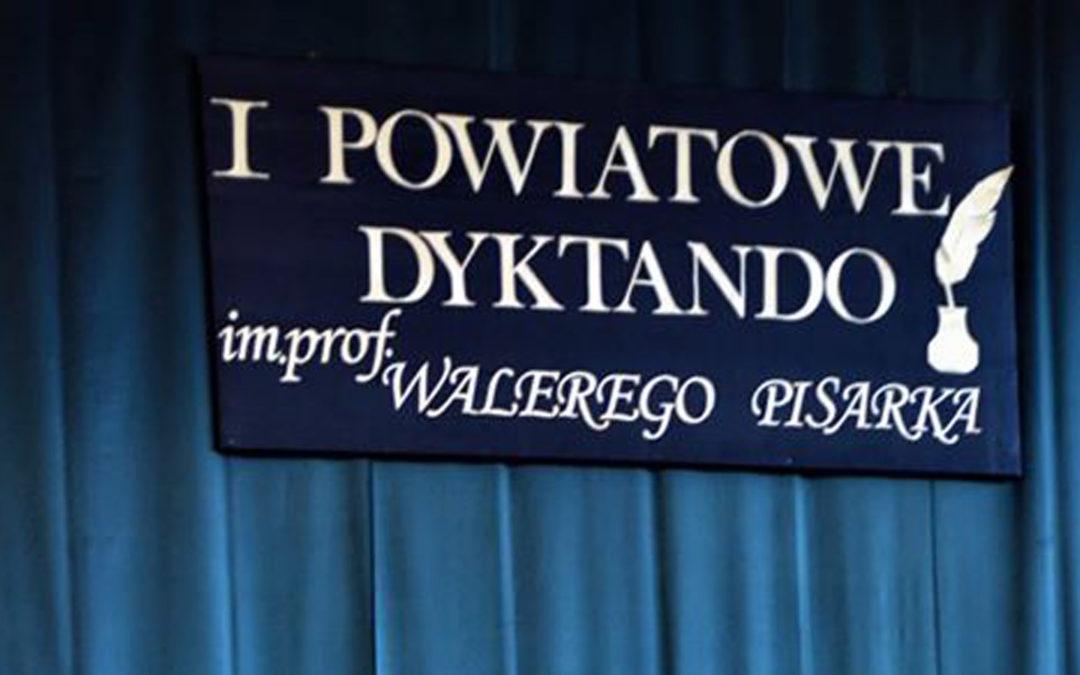 Podsumowanie I Powiatowego Dyktanda im. prof. Walerego Pisarka