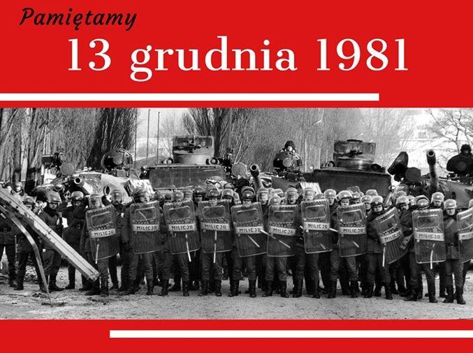 13 grudnia. Pamiętamy…