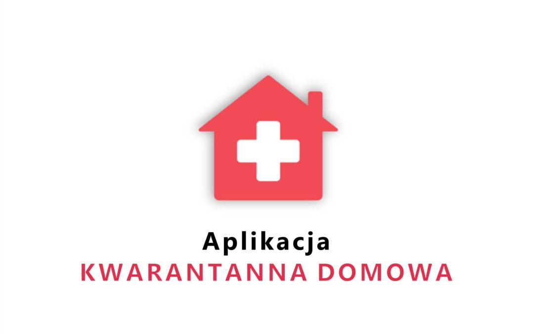 Bezpłatna aplikacja KWARANTANNA DOMOWA, dalsze ograniczenia w przekraczaniu granic RP oraz informacja  Wojewody Lubelskiego