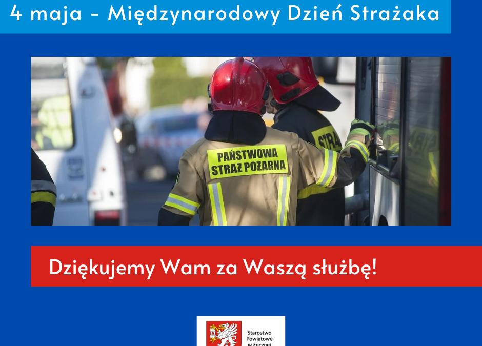 4 maja – Międzynarodowy Dzień Strażaka!