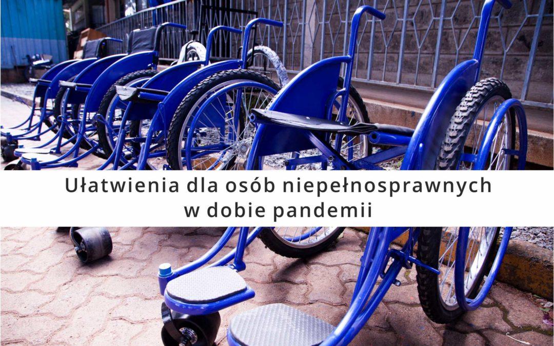 Ułatwienia dla osób niepełnosprawnych w dobie pandemii