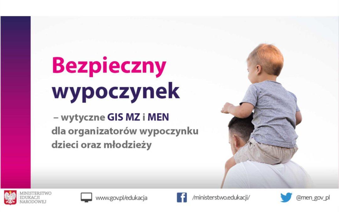 Bezpieczny wypoczynek – wytyczne MEN, GIS i MZ dla organizatorów wypoczynku dzieci i młodzieży w 2020 r.