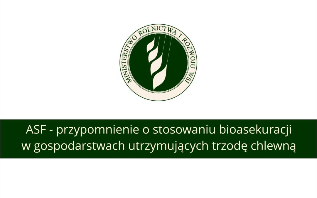 ASF – przypomnienie o stosowaniu bioasekuracji w gospodarstwach utrzymujących trzodę chlewną