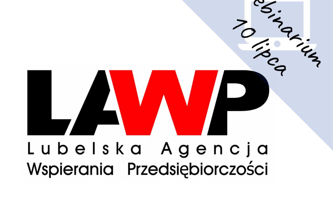 Webinar informacyjny LAWP – dotacje na kapitał obrotowy dla mikro i małych firm województwa lubelskiego