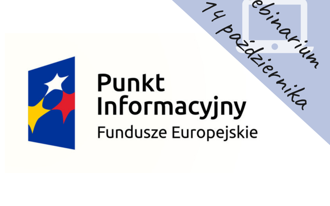 Fundusze Europejskie 2014-2020 na szkolenia dla przedsiębiorców – webinarium
