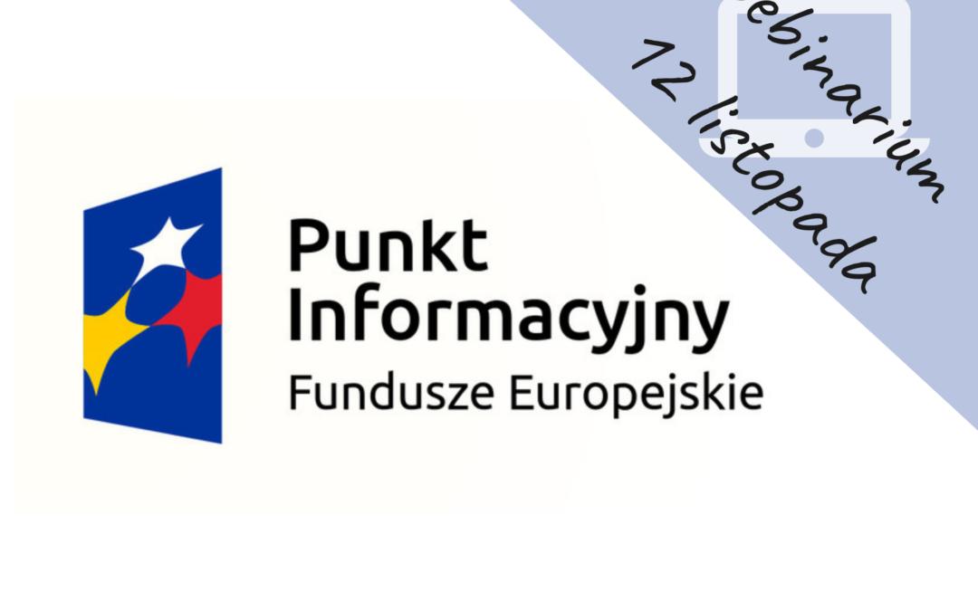 """Webinarium pn. ,,Fundusze Europejskie 2014-2020 na założenie działalności gospodarczej"""""""
