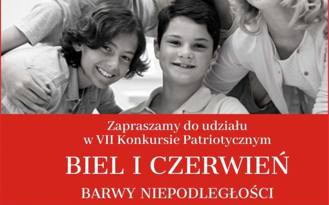 """VII Konkurs Patriotyczny """"Biel i czerwień – barwy niepodległości"""""""