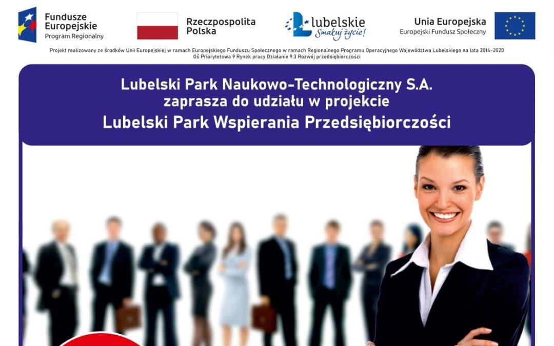 """Niebawem rekrutacja do projektu: """"Lubelski Park Wspierania Przedsiębiorczości"""""""