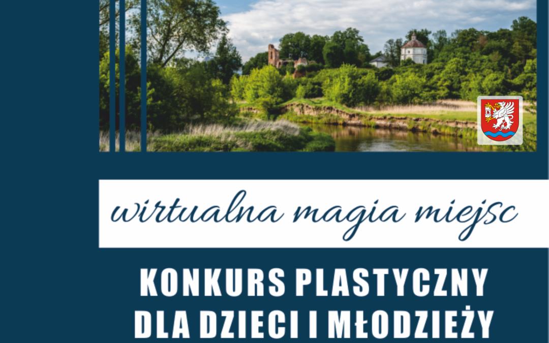 """Konkurs plastyczny """"Wirtualna magia miejsc"""""""