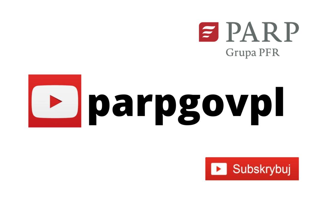 Zapraszamy na parpgovpl – kanał na YouTube agencji państwowej PARP