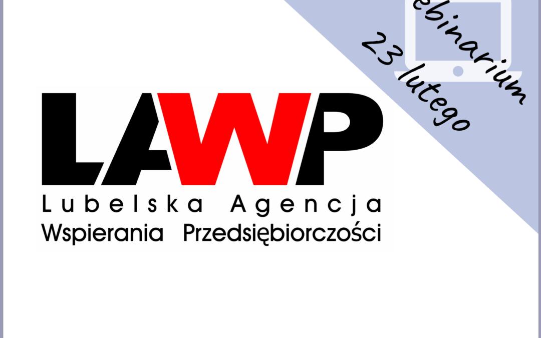 """""""Preferencyjne pożyczki unijne dla MŚP – płynnościowe i inwestycyjne"""" webinar LAWP"""