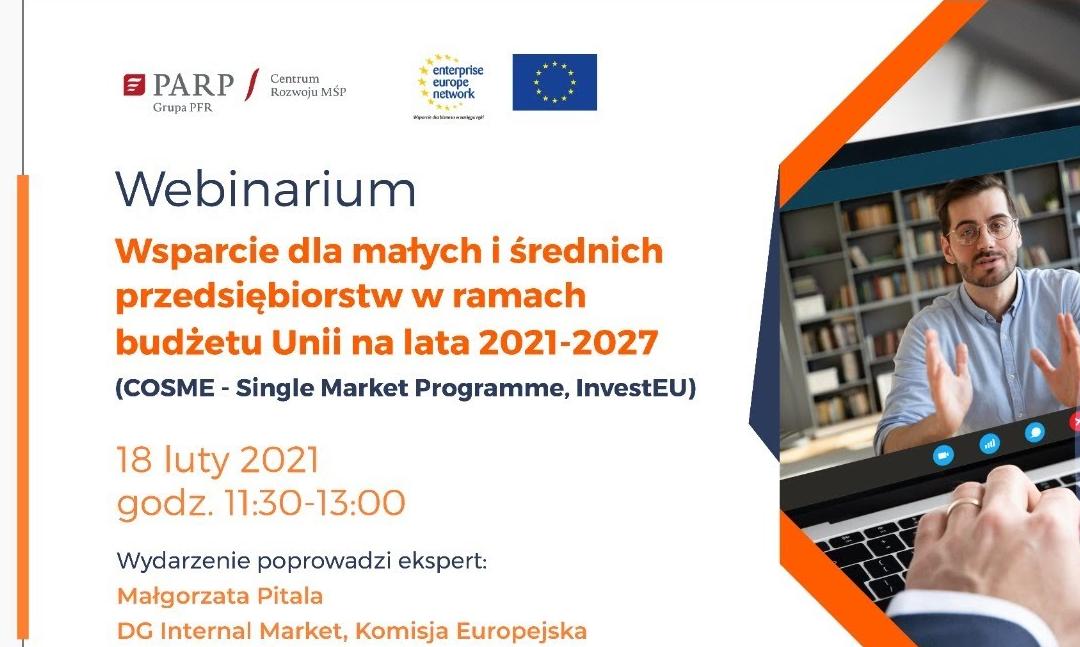 """Nagranie z webinarium: """"Wsparcie dla MŚP w ramach budżetu Unii na lata 2021-2027″"""