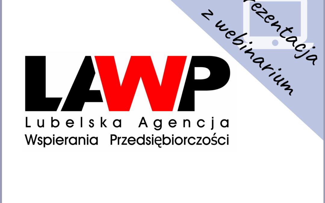Prezentacja z webinarium dot. zasad prawidłowej realizacji projektów w LAWP