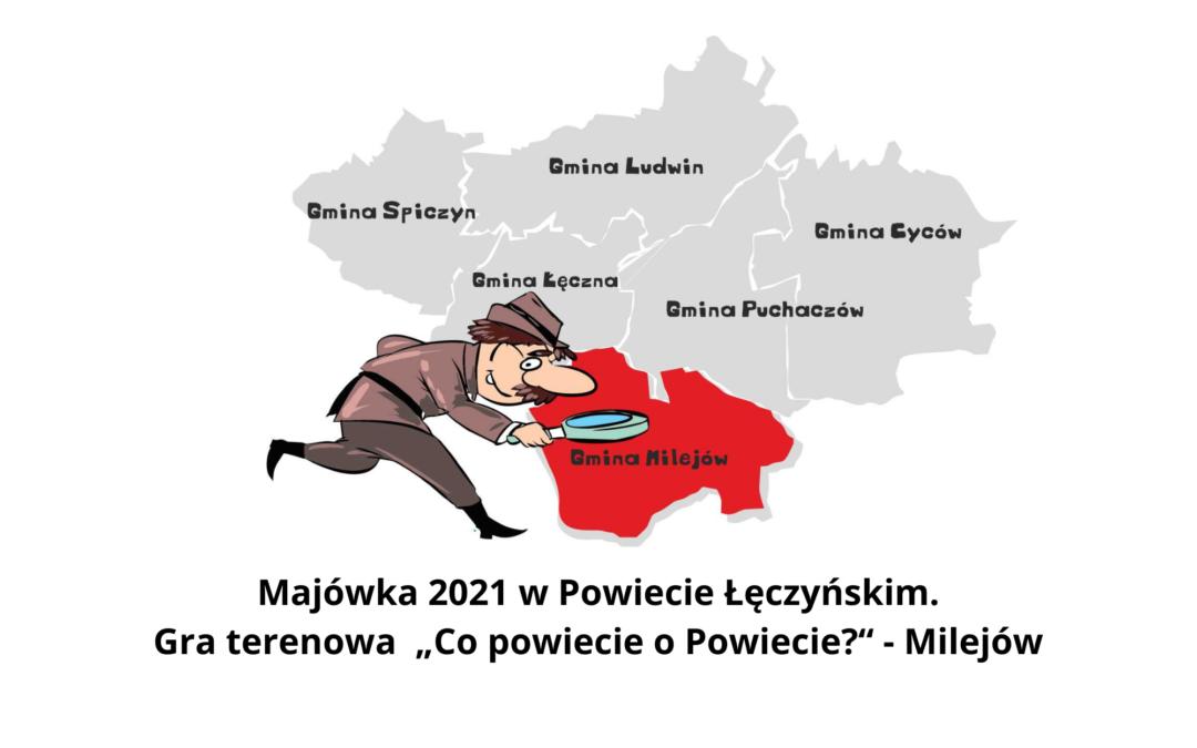 """Gra terenowa """"Co powiecie o Powiecie?"""" – Milejów"""