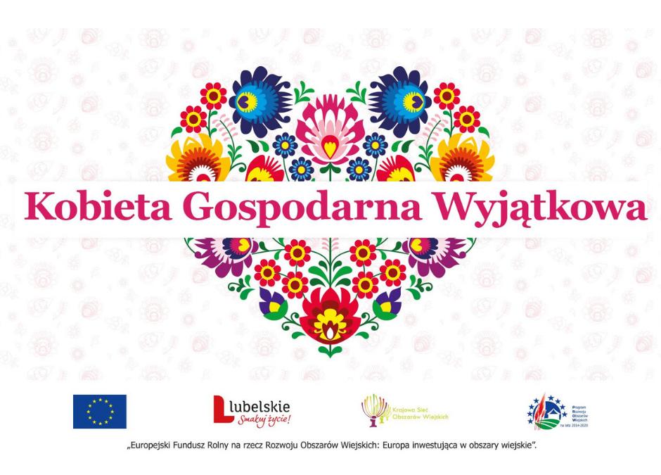 Konkurs dla KGW- Kobieta Gospodarna Wyjątkowa!