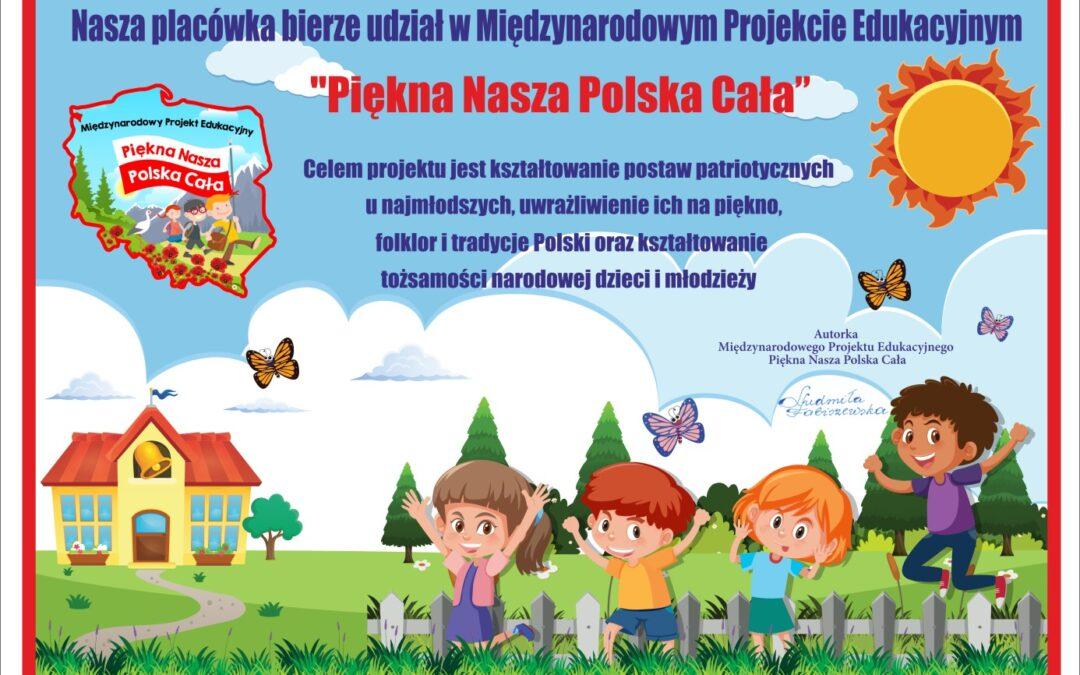 """Międzynarodowy projekt """"Piękna nasza Polska cała"""""""