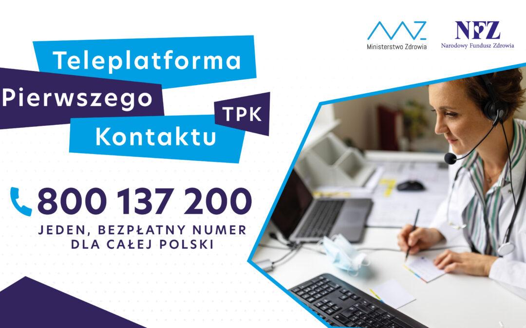 Teleplatforma Pierwszego Kontaktu (TPK) – Twoja pomoc medyczna w godzinach wieczornych, w weekendy i święta