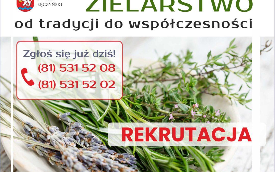 """""""Zielarstwo – od tradycji do współczesności""""- REKRUTACJA TRWA!"""