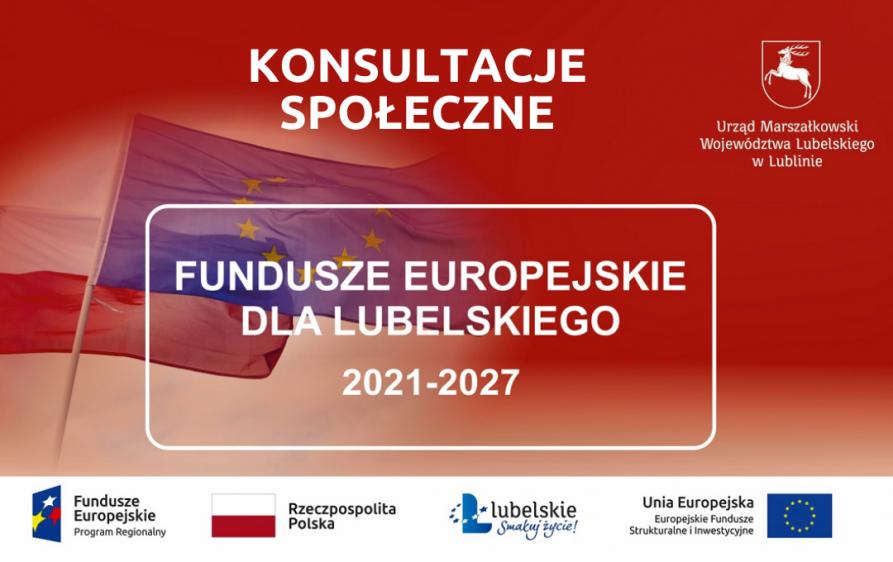 Fundusze Europejskie dla Lubelskiego 2021-2027 – konsultacje społeczne!