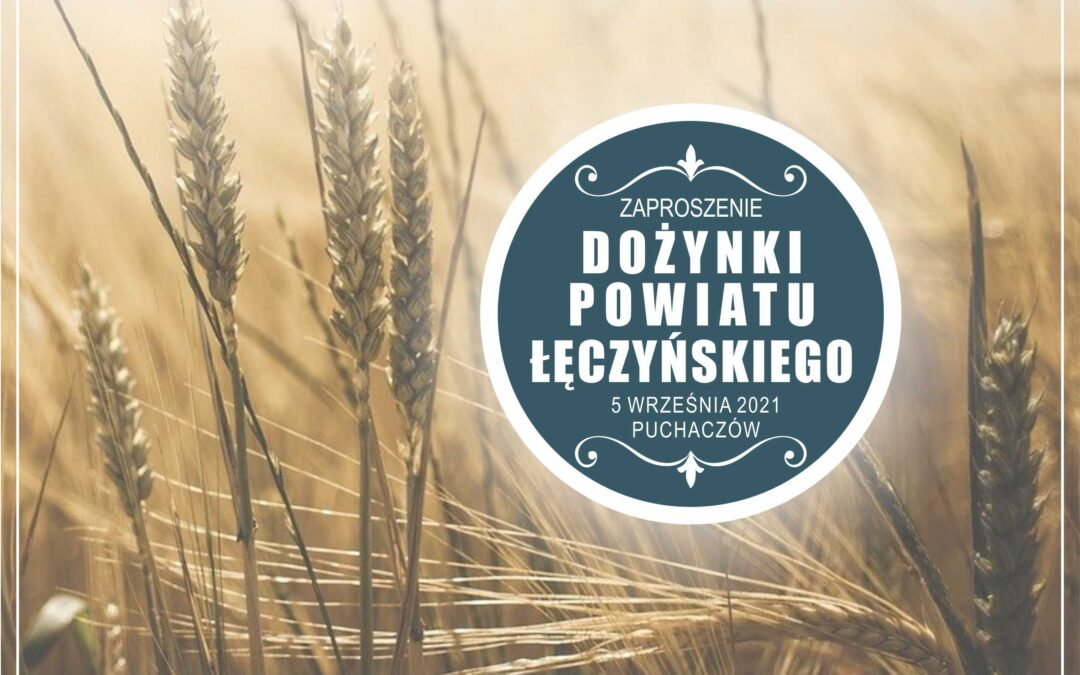 Dożynki Powiatu Łęczyńskiego w Puchaczowie