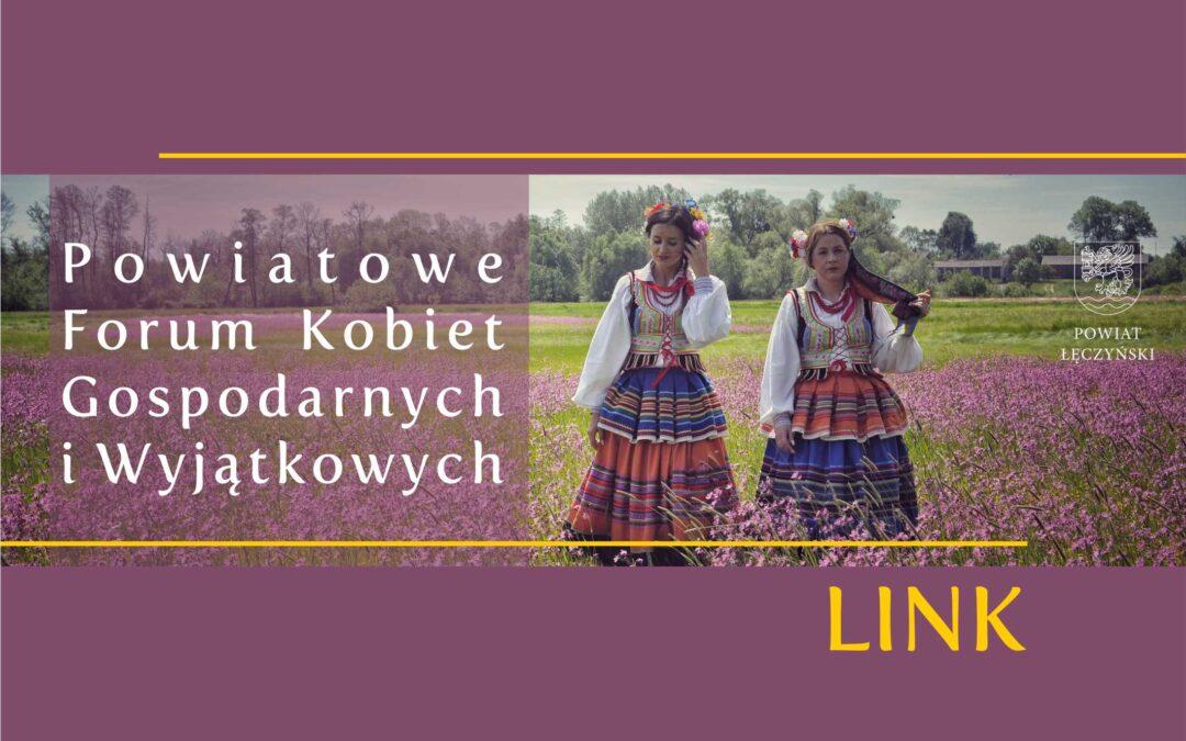 Powiatowe Forum Kobiet Gospodarnych i Wyjątkowych – LINK