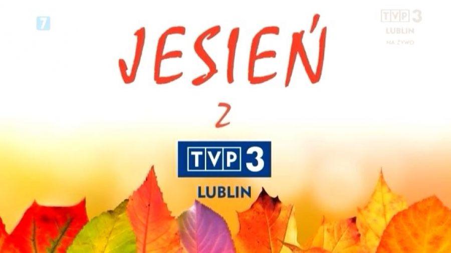 Jesień z TVP3 Lublin w Zawieprzycach